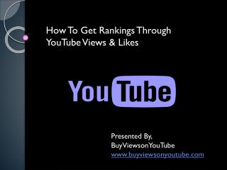 How To Get Rankings Through YouTube Views & Likes