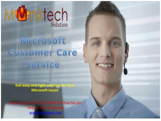 Microsoft Customer Care ~|~  1-877-632-9994 toll free