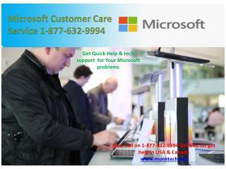Microsoft Customer Service @|@ 1-877-632-9994 toll free