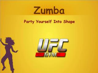Zumba - Party Yourself Into Shape