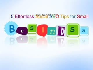 5 Effortless Social SEO Tips for Small  Business