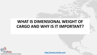 What is dimensional weight of cargo and why is it important?