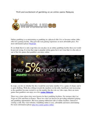 Thrill and excitement of gambling on an online casino Malaysia