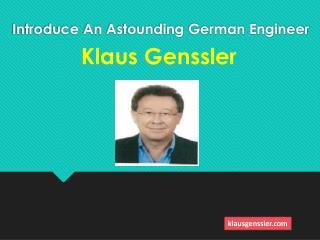 About Klaus Genssler: Vice President of Bilad Al-Duha Company, Dubai