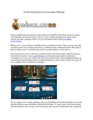 A brief introduction to a live casino Malaysia