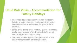 Ubud Bali Villas – Accommodation for Family Holidays