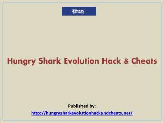 Hungry Shark Evolution Hack & Cheats