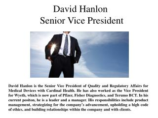 David Hanlon  Senior Vice President