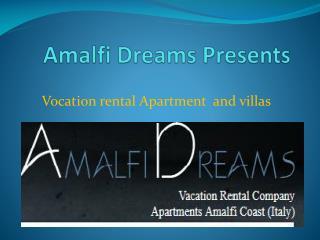 Comfortable Holiday Villas in Amalfi Coast