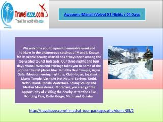 Awesome Manali (Volvo) 03 Nights / 04 Days