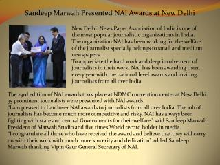Sandeep Marwah Presented NAI Awards at New Delhi