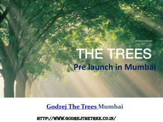 Godrej the Trees | Residential Development | Mumbai
