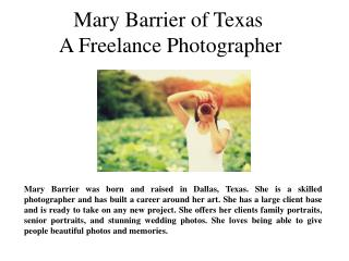 Mary Barrier of Texas - A Freelance Photographer