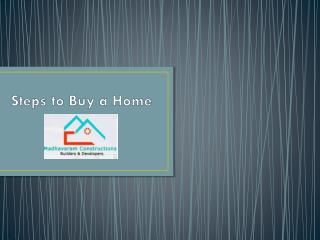 Steps to Buy a Home By Madhavaram Constructions