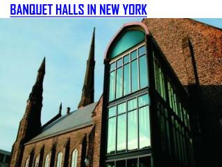 BANQUET HALLS IN NEW YORK