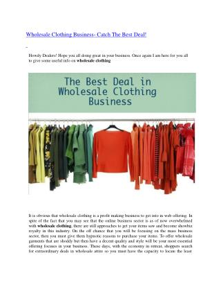 Wholesale Clothing Business- Catch The Best Deal!
