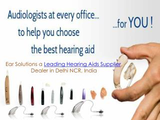 Get Hearing aid clinic in Delhi- EAR Solutions