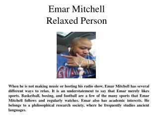 Emar Mitchell - Relaxed Person