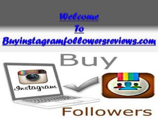 Buy Instagram Followers Review - Break Barriers of Success