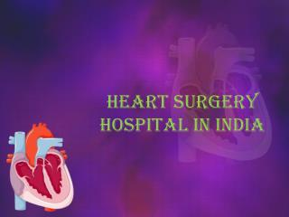 Get heart surgery hospital in india