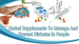 Herbal Supplements To Manage And Prevent Diabetes In People