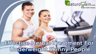 Effective Herbal Treatment For Underweight Skinny People