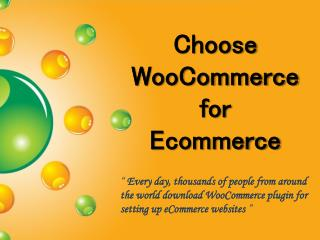Choose Woocommerce for Ecommerce Solution