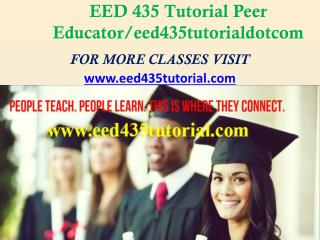 EED 435 Tutorial Peer Educator/eed435tutorialdotcom