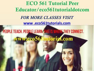 ECO 372 Paper Peer Educator /eco372paperdotcom