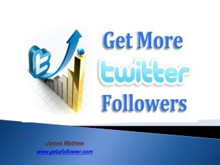 Get More Twitter Followers At Low Cost