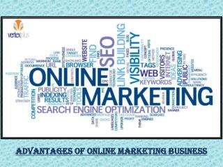 Advantages of Online Markeing in Business