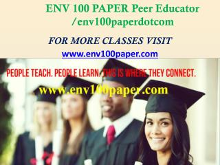 ENV 100 Paper Peer Educator /env100paperdotcom