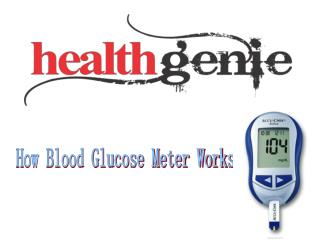 How Blood Glucose Meter Works