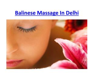 Balinese Massage Therapy In Delhi