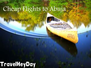 Cheap Flight to Abuja