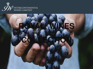 Royal Wines Collection | Intercontinental Wines