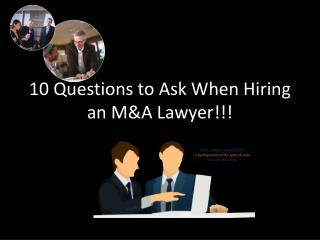 5 Questions to Ask any M&A Lawyer