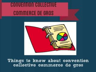 convention collective commerce de détail et de gros à prédominance alimentaire