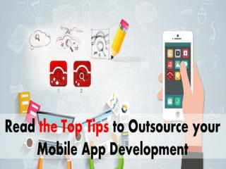 Read The Top Tips for Outsourcing Mobile App Development