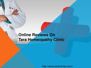 Online Reviews On Tara Homeopathy Clinic