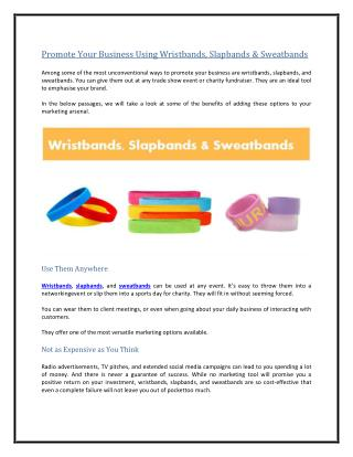 Promote Your Business Using Wristbands, Slapbands & Sweatbands