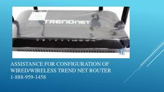 Installing/Updating of the drivers of Trendnet Router 1-888-959-1458