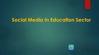 Social Media In Education Sector