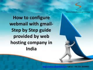 Web hosting Company in India- how to configure webmail with gmail