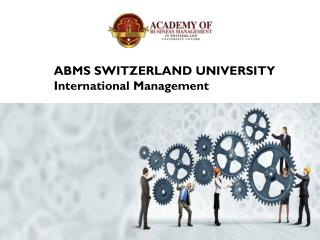 ABMS SWITZERLAND UNIVERSITY International Management