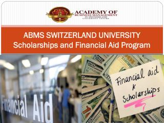 ABMS SWITZERLAND UNIVERSITY Scholarships and Financial Aid Program