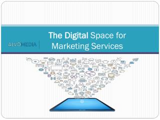 The Digital Space for Marketing Services