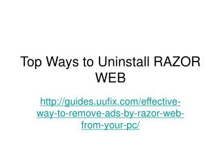 Top Ways to Uninstall RAZOR WEB