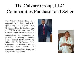 The Calvary Group, LLC Commodities Purchaser and Seller