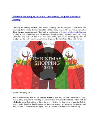 Christmas Shopping 2015 – Best Time To Shop Designer Wholesale Clothing